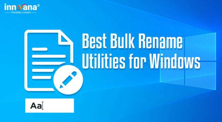 best-Bulk-Rename-Utilities-for-Windows