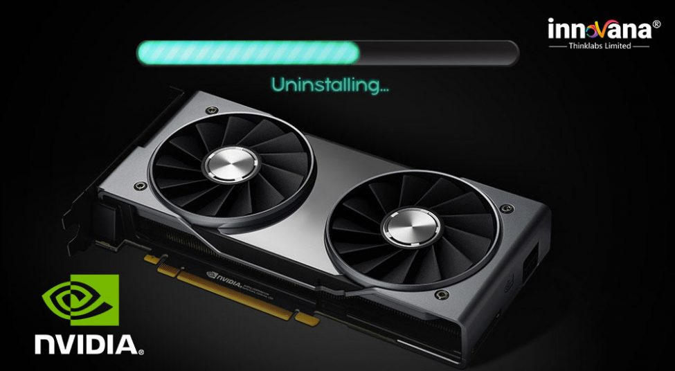 How to Uninstall NVIDIA Drivers on Windows 10 ?