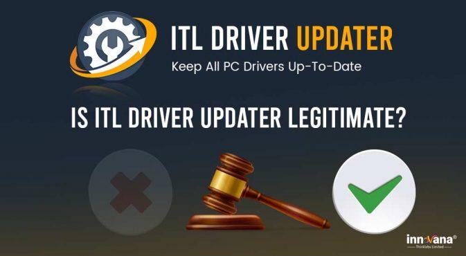 Is-ITL-Driver-Updater-legitimate