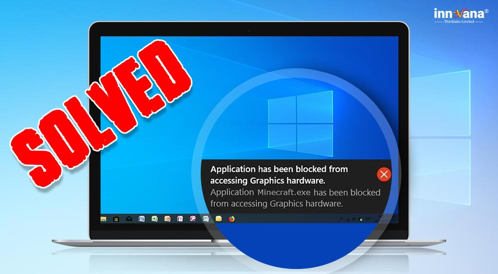 Application-has-been-blocked-from-accessing-Graphics-hardware-Windows-10
