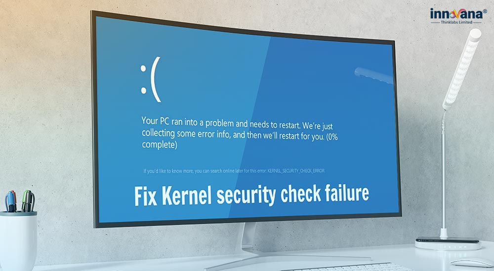 7 Sure-Shot Fixes for Kernel Security Check Failure Windows 10