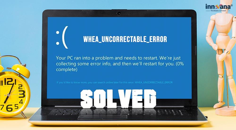 SOLVED-whea_uncorrectable_error-windows-10