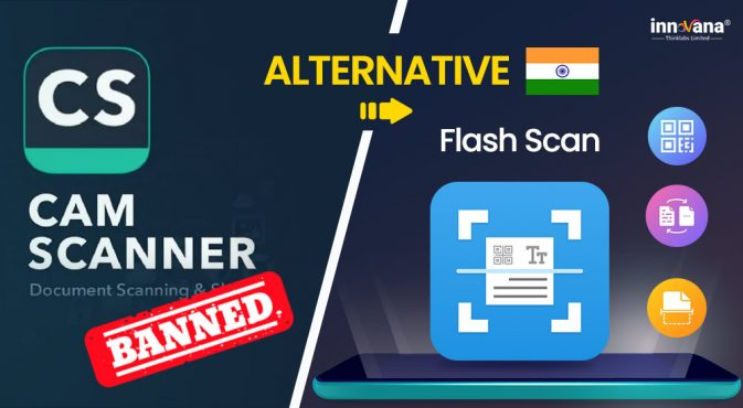 Innovana-Thinklabs-Launches-FlashScan-An-Alternative-For-Banned-CamScanner