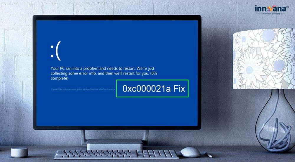 How to Fix Windows 10 Error 0xc000021a? Here're 7 Sure-Shot Fixes