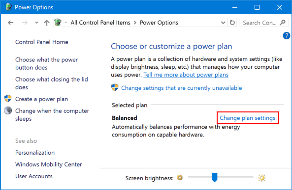 choose customize power plan and change plan setting