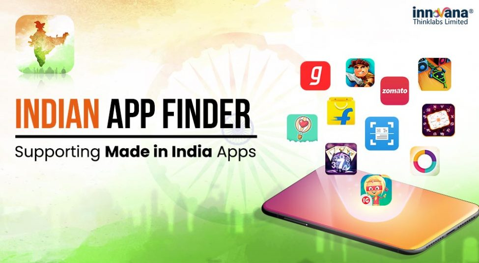Innovana Thinklabs Launches Indian App Finder to Support Made in India Apps