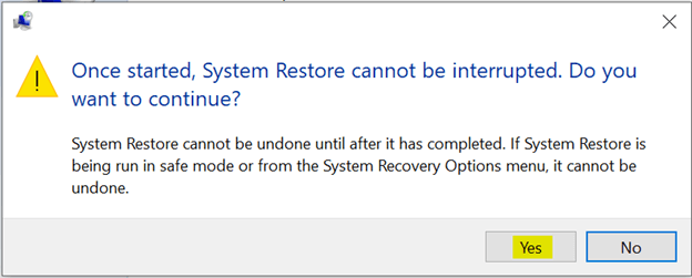 system restore cannot be interrupted click yes