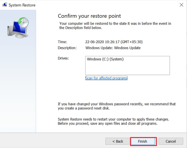 confirm your restore point and click on finish button