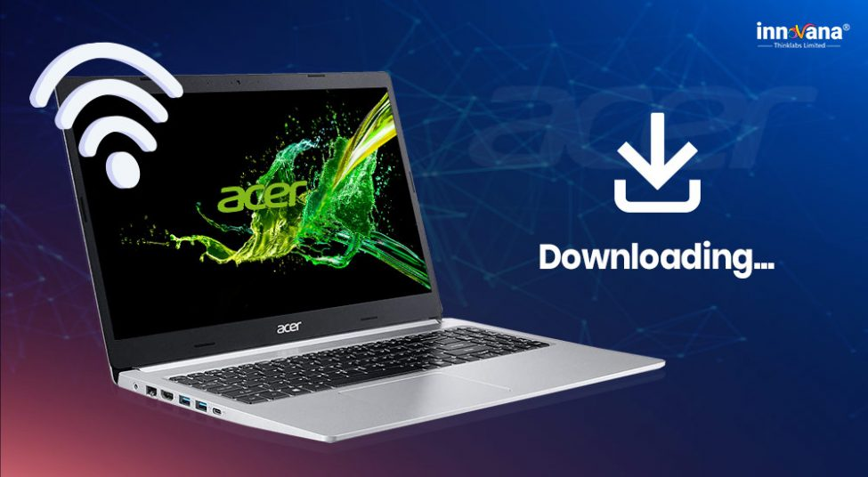 How To Update And Download Acer WiFi Driver Easily
