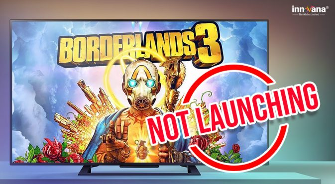 Borderlands-3-not-launching