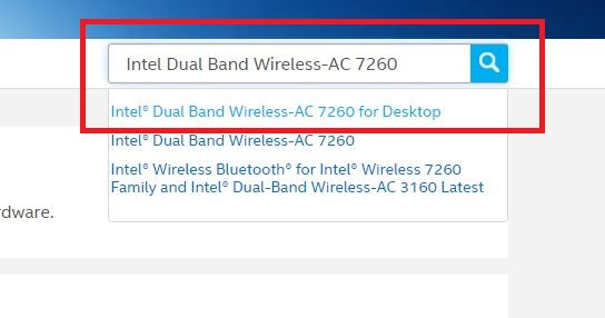 look for the search box and type Intel Dual Band Wireless-AC 7260
