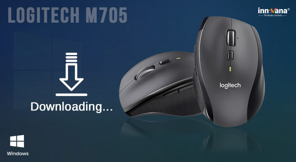 How to Download Logitech M705 Driver for Windows 10