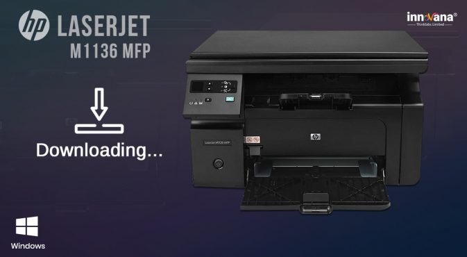 hp-laserjet-m1136-mfp-scanner-driver-download-for-windows-10