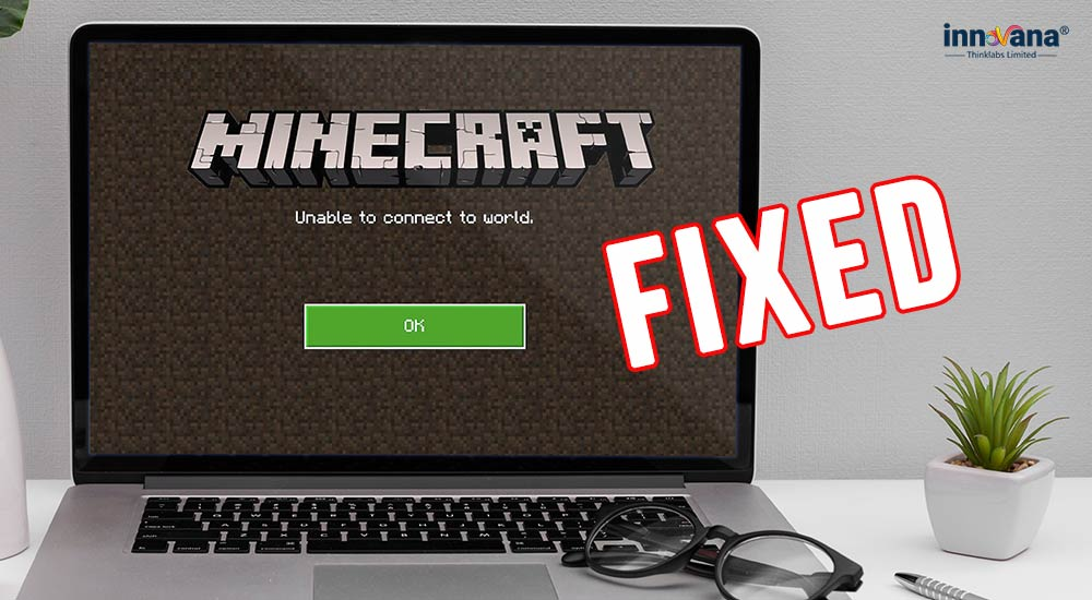 Minecraft-Unable-to-Connect-to-World-(-Fixed)