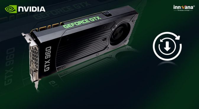 Nvidia GeForce GTX 960 Driver Download and Update