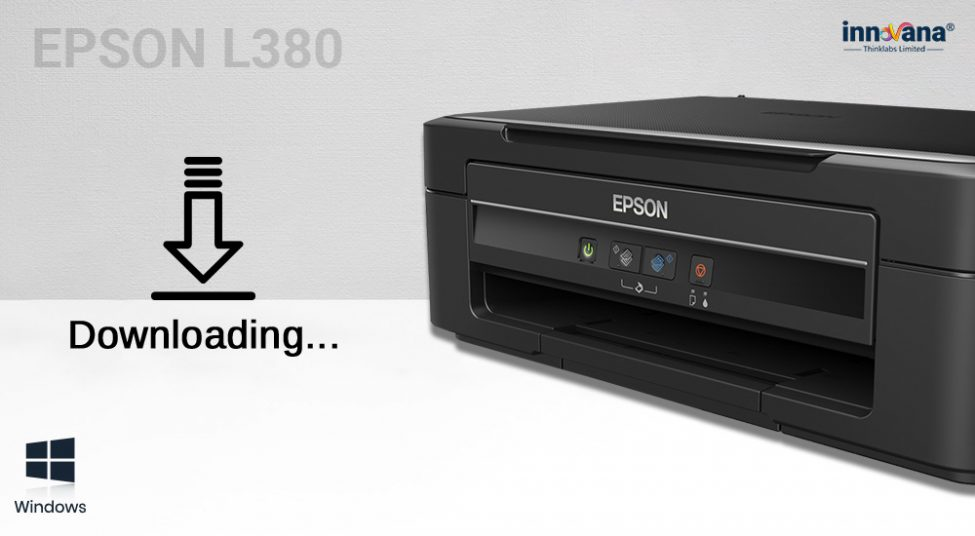 How to Download Epson L380 Printer Driver on Windows 10[Quick Ways]