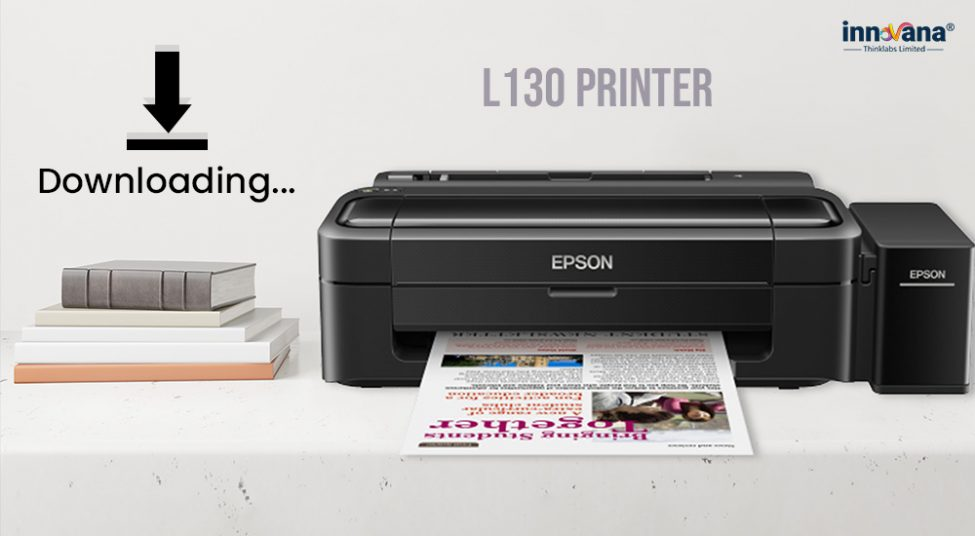 How to Download Epson L130 Printer Driver for Free