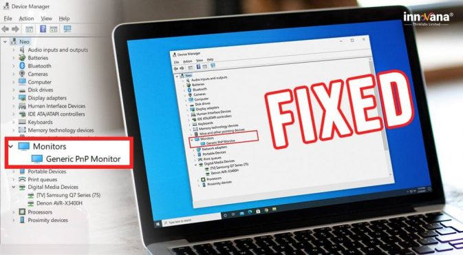 How to Fix Generic PnP Monitor Problem on Windows 10