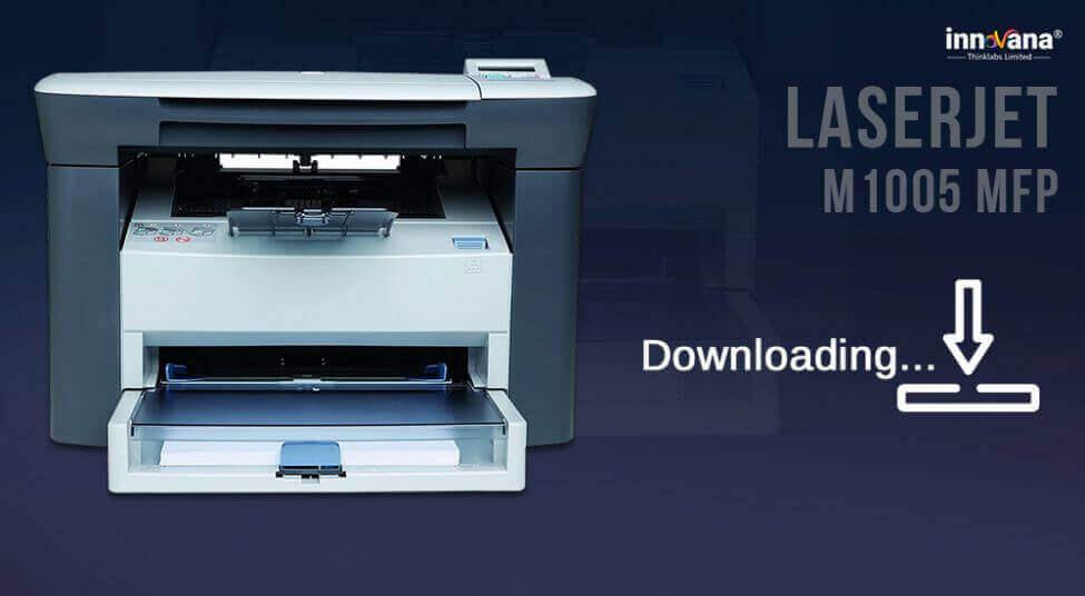 HP LaserJet M1005 MFP Scanner Driver Download & Update Easily