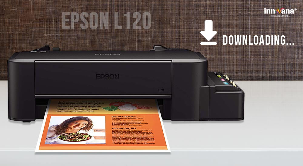 How to Download Epson L120 Driver For Free On Windows