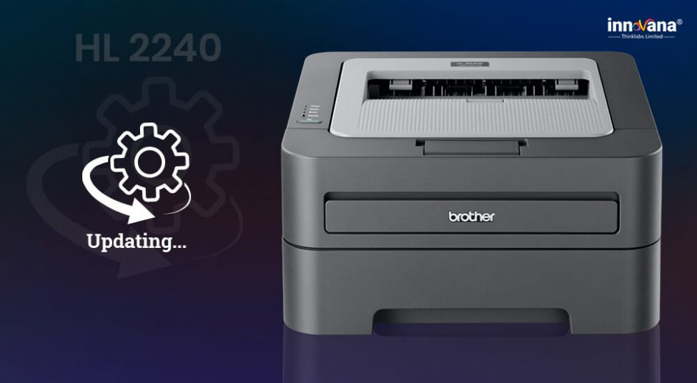 How to Download & Update Brothers HL-2240 Driver