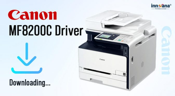 How to Download Canon MF8200C Driver for Windows 10, 8, 7