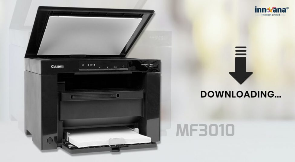 How to Download Canon MF3010 Driver for 64-Bit and 32-bit PC