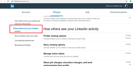 Make Changes in Account Settings- change the profile viewing option