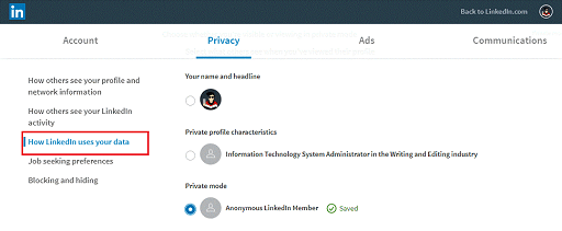 Make Changes in Account Settings- chnage the privacy mode to anonyms
