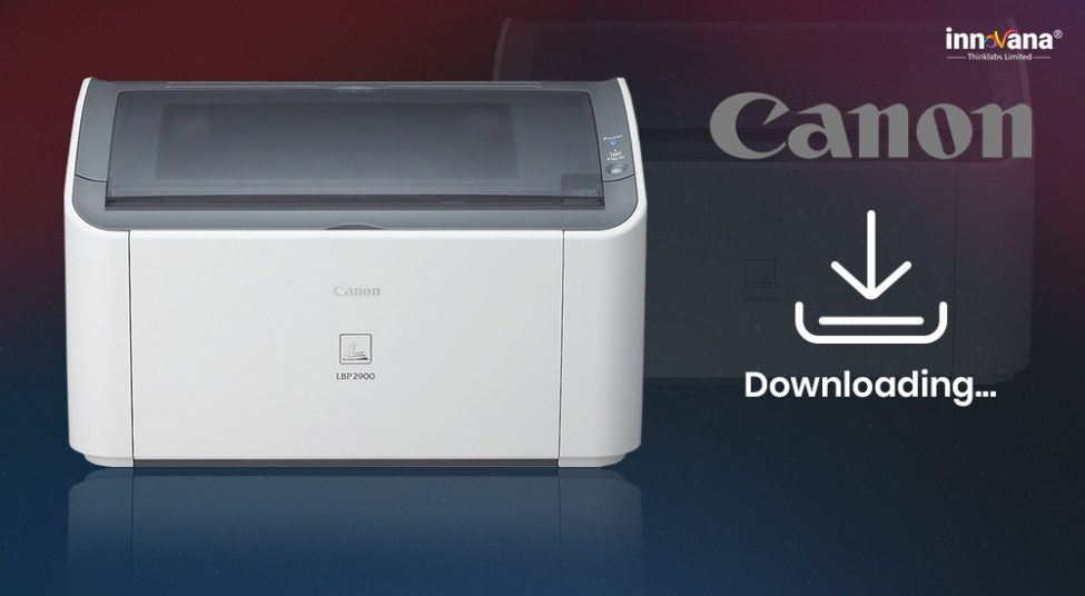 How to Download & Update Canon LBP2900B Driver