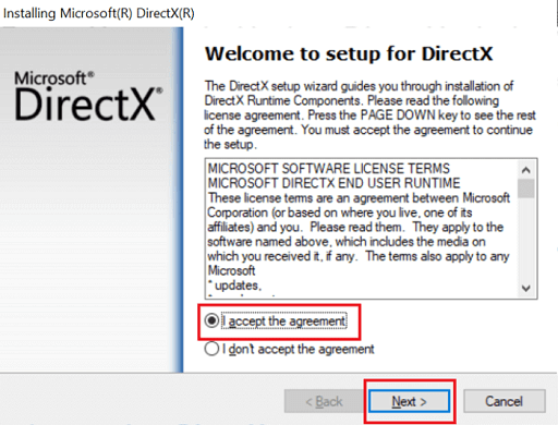 Open the setup of Downloaded DirectX and accept the agreement and click next