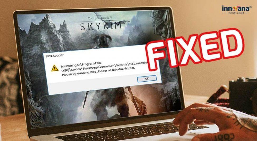 Skyrim won't Launch on Windows 10 [FIXED]