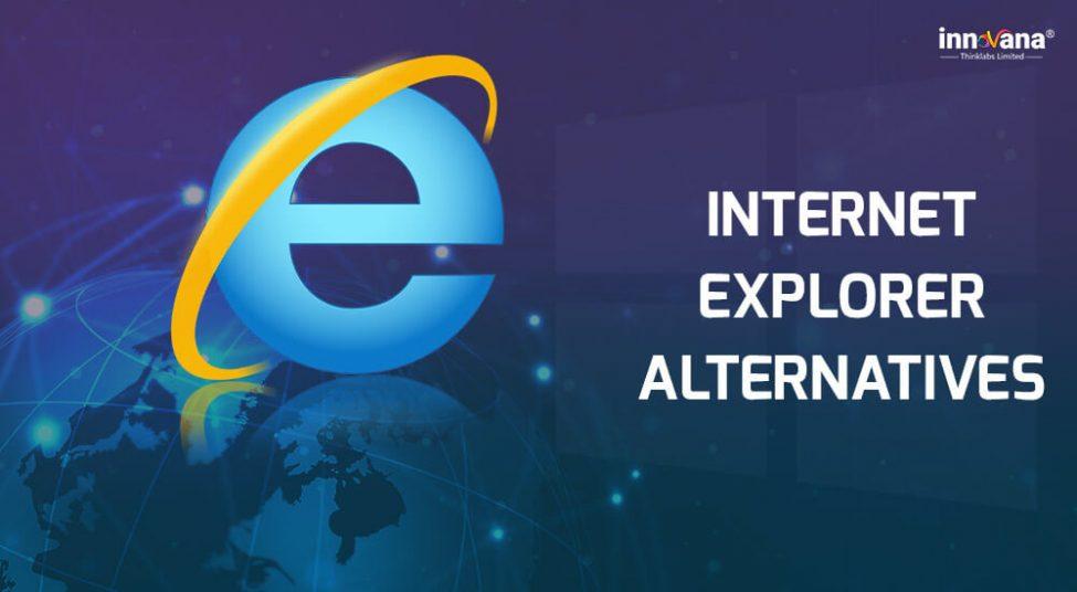 10 Best Internet Explorer Alternatives for Windows 10