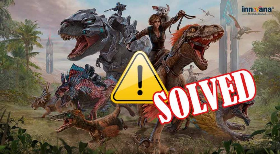 How to Solve ARK Crashing Problems on Windows 10, Xbox, and PS4