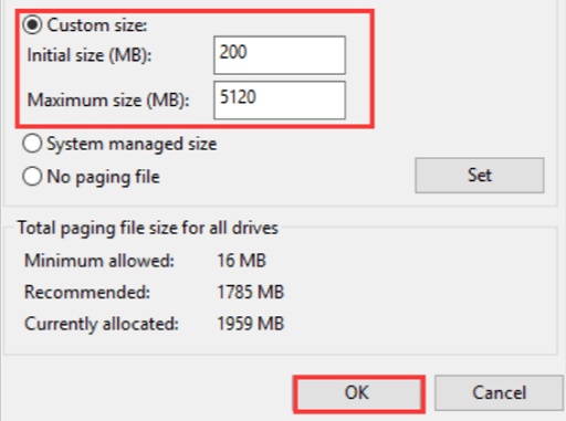 Make the paging file size large- change the custom size