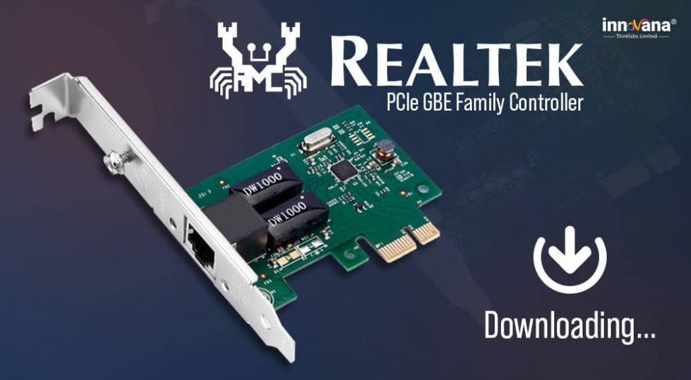How to Download & Update Realtek PCIe GBE Family Controller Driver