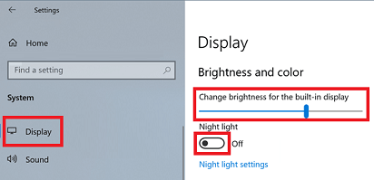 Click on Display, and move the slider to increase or decrease the brightness
