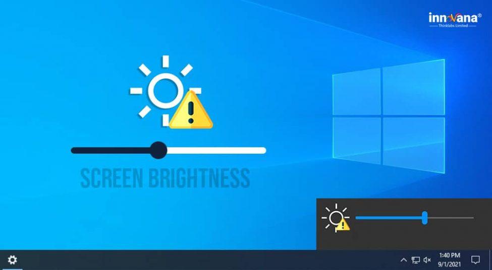 Methods to Fix Brightness Control Not Working on Windows 7, 8, 10