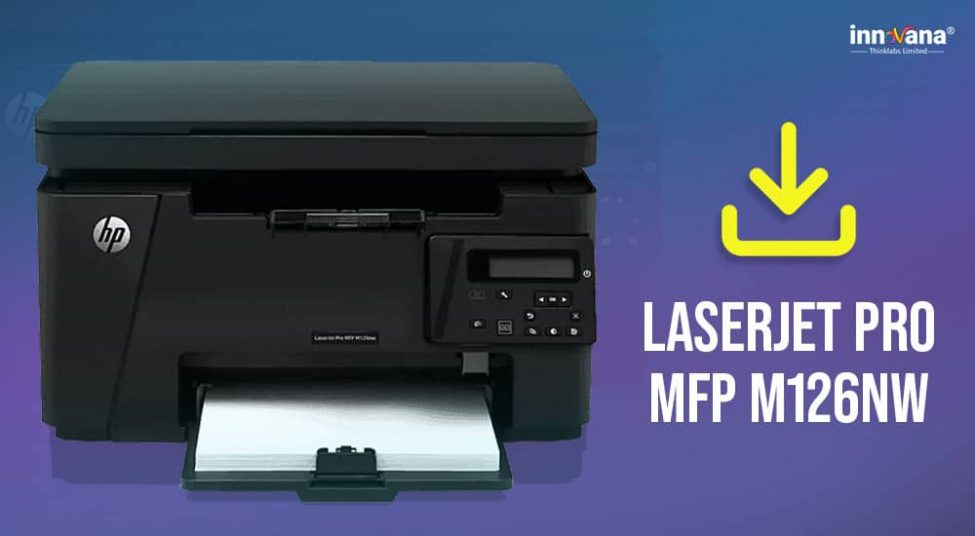 How to Download HP Laserjet Pro MFP M126nw Driver on Windows 10