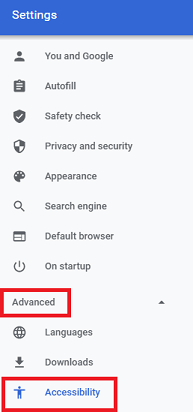 Select Advanced and then click on Accessibility