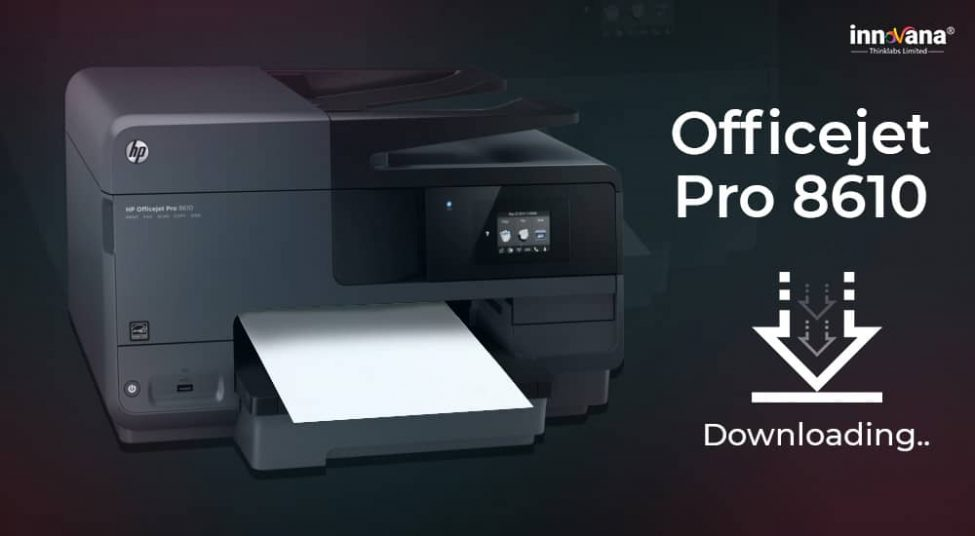 How to Download HP Officejet Pro 8610 Driver on Windows 10