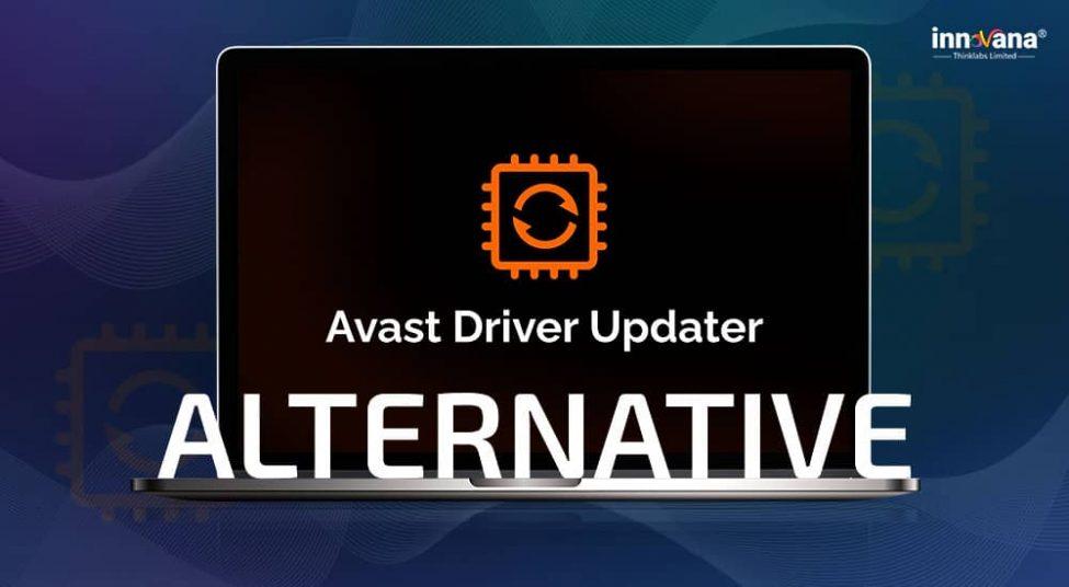 7 Best Free Avast Driver Updater Alternatives of 2021