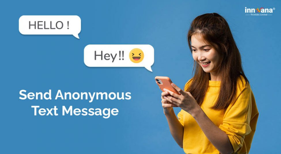 Best & Free Ways to Send Anonymous Text Message from Computer/Mobile