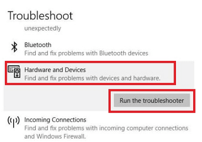 Click on Hardware and Devices and then on Run the Troubleshooter