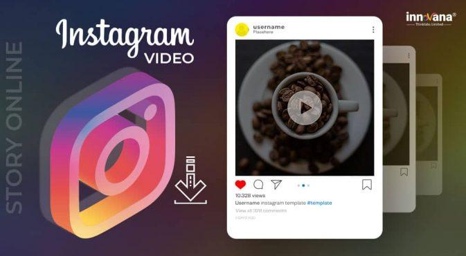 Best Way to Download Instagram Video & Story Online