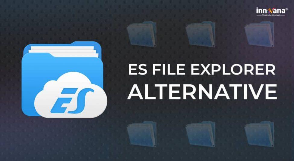 10 Best ES File Explorer Alternatives in 2021